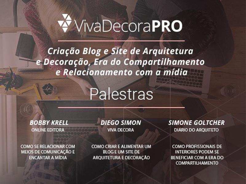 Diário do Arquiteto participa do ciclo de palestras Viva Decora Pro
