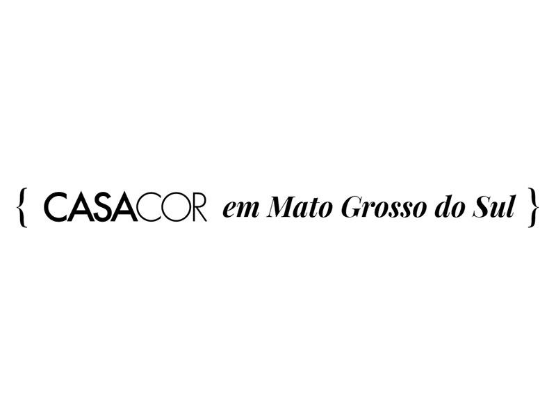 Casa Cor Mato Grosso do Sul está chegando