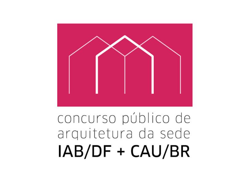 CAU e IAB lançam concurso para a nova sede